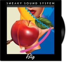 Sneaky Sound System / Big / Single