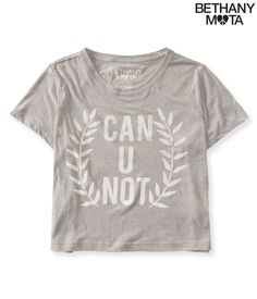 Can U Not Cropped Graphic T - Aeropostale- I just got this the other day and it's already my go-to top!