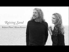 "Robert Plant & Alison Krauss - ""Through The Morning Through The Night"""