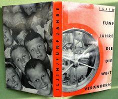 John HEARTFIELD 1932: Iljin: Fünf Jahre die die Welt verändern; rare photomontage