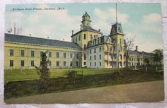canaries in prisons early 1900s | Michigan State Prison , Jackson Michigan Postcards - Early 1900's