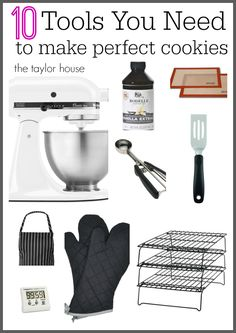 What You Need to Make Perfect Cookies - The Taylor House