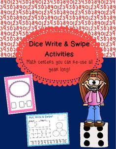 Dice Write & Swipe Activities. 2 math centers for your kindergarten class that you can use all year long. Number recognition, adding, subtracting TpT 2.00