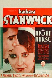 Night Nurse (1931) | Barbara Stanwyck, Joan Blondell ●彡 A nurse enlists the help of a petty criminal to foil a sinister plot to murder two children.