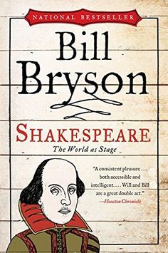 Shakespeare: The World as Stage (Eminent Lives Series) by [Bryson, Bill] Happy Reading, I Love Reading, Got Books, Books To Buy, Shakespeare Words, William Shakespeare, Shakespeare Birthday, Bill Bryson, Reading Challenge