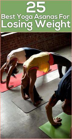 Top 25 Best Yoga Asanas For Losing Weight [ SkinnyFoxDetox.com ] #yoga #skinny #health