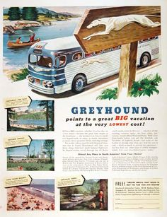 """1950's Greyhound Bus!  I loved their slogan, """"Take the Bus ... and Leave the Driving to Us""""!  Greyhound and Trailways 1950's Advertisements!"""