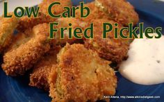 Atkins Diet Recipes: Low Carb Fried Pickles (IF )