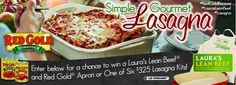 Red Gold and Laura's lean beef are giving away six awesome Gourmet Lasagna Party Kits valued at $325 and 750 custom aprons.   Good luck!