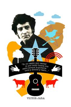 Tortured and Murdered by the Pinochet dictatorship. Still remembered. Victor Jara, Beautiful Collage, Hispanic Heritage, Ferrat, Rosa Parks, Film Music Books, Being A Landlord, Pop Art, Street Art