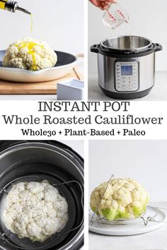 Instant Pot Cauliflower (Whole Cooked) - how to cook a whole head of cauliflower in the Instant Pot® (it's so easy). Dairy Free Soup, Dairy Free Recipes, Healthy Recipes, Gluten Free, Vegetarian Recipes, Healthy Food, Whole Roasted Cauliflower, Healthy Side Dishes, Whole 30 Recipes
