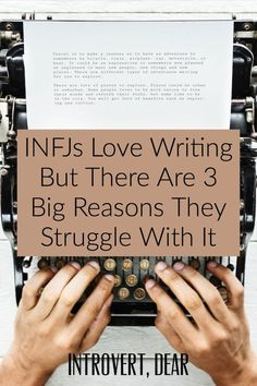 Many INFJs love creative writing but struggle to actually do it. Here's why, according to an INFJ writing coach, plus advice on how to write more. Infj Love, Intj And Infj, Enfj, Infj Personality, Myers Briggs Personality Types, Introvert Problems, Book Writing Tips, Creative Writing, Advice