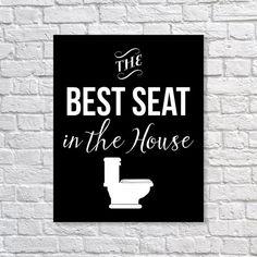 Bathroom Decor Toilet Humor 'The Best Seat In The House' Humorous Funny Art Print 5x7, 8x10, 11x14 Black & White Art, Wall Decor, Home Decor