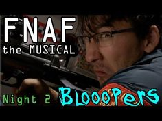 Five Nights at Freddy's: The Musical **BLOOPERS** - YouTube