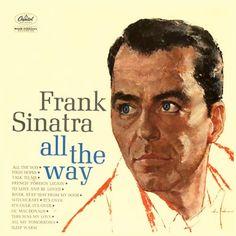 Frank Sinatra. All The Way. 1961.