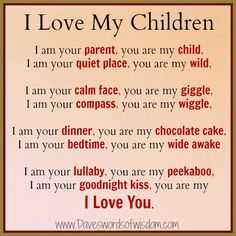 to my sons with love poems | ... you are my child i am your quiet place you are my wild i am your