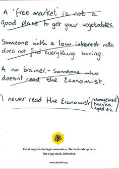 The famous ad for The Economist, written  by my here David Abbott