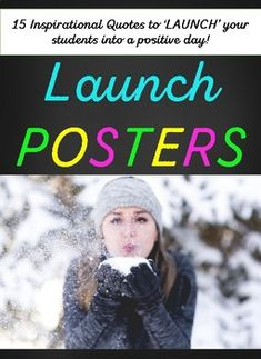 Included is 15 Capturing Kid's Hearts Launch Posters. These inspirational posters will help start your students off on a positive path each day. You can either post them all over the classroom, or post one at a time and change it up weekly!