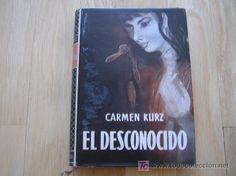 El desconocido - Carmen Kurtz