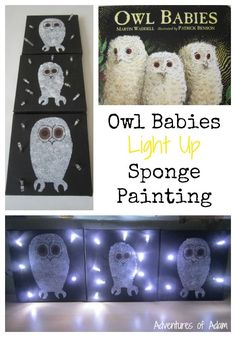 Owl Babies Light Up Sponge Painting. Create your own night light painting of Sarah, Percy and Bill from Owl Babies by Martin Waddell.