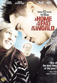 A Home at the End of the World [PN1994 .H66 2005]  This film chronicles a dozen years in the lives of two best friends, charting a journey of trials, triumphs, loves and losses.