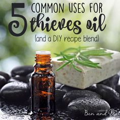 5 Common Uses for Thieves Oils and a DIY Recipe Blend