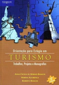 eBook – ORIENTAÇÃO PARA ESTÁGIO EM TURISMO – TRABALHOS, PROJETOS E MONOGRAFIAS – 2ª EDIÇÃO   Cengage Learning