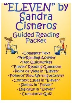 This all inclusive unit on Eleven by Sandra Cisneros helps students fully comprehend the story, its literary elements, and its messages and themes. It spirals in point of view, context clues, dialogue, similes, plot, & more!