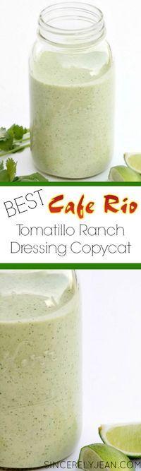 The Best Tomatillo Ranch Dressing Cafe Rio Copycat | www.sincerelyjean.com