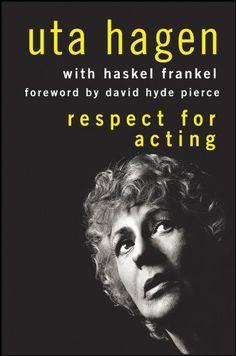 Respect for Acting, by Uta Hagen 1973