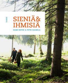 Ollessaan 100 % vapaalla Saimi on innokas sienestäjä ja on nyt julkaissut kirjan aiheesta http://www.xn--kirjakevt-22a.fi/tammi/tietokirjallisuus/luonto-ja-elaimet/sienia-ja-ihmisia/9789513173302/