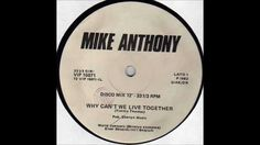 Mike Anthony - Why Can't We Live Together (12'') - 1982