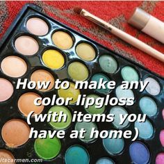 How to Make Any Color Lip Gloss with Items You (Probably) Already Have. Diy Beauty, Beauty Hacks, Beauty Ideas, Beauty Tips, Diy Makeup, Makeup Tips, Eyeliner, Eyeshadow, Makeup