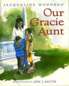 Our Gracie Aunt, by Jacqueline Woodson