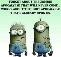 stupid people there are in this world :-( thank you to the shity teachers of the world. It's your fault you know? Stupid implies that they know what is the correct thing to but choose not too. Funny Minion Memes, Minions Quotes, Minion Humor, Haha Funny, Hilarious, Lol, Funny Stuff, Funny Things, Funny Humor