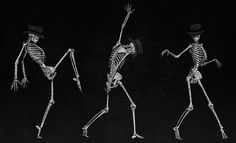 Dancing Skeletons Dark Humor,yet true,one does not dance without