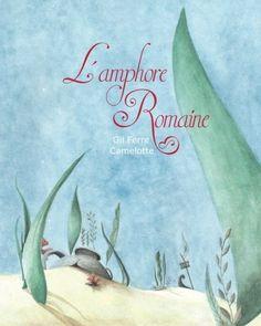 L'AMPHORE Romaine de Gil Ferre http://www.amazon.fr/dp/2930821248/ref=cm_sw_r_pi_dp_3KGWvb0DCEXMX