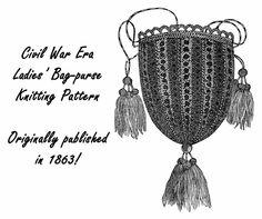 Purse Pattern Knitted Civil War Knit Handbag 1863 Bag #DakotaPrairieTreasure