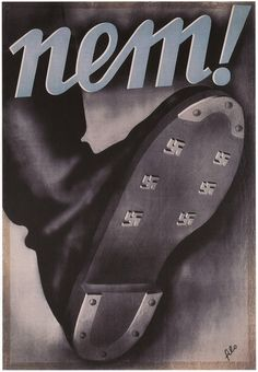 """Not!"" anti-Fascist Hungarian People's Republic poster, 1955"