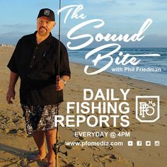 """AUDIO REPORT: The Sound Bite for March 21, 2015 as Phil has the best fishing for you – 