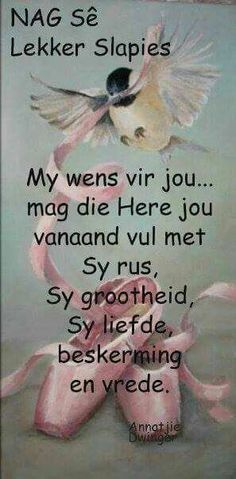 Slaap Good Night Wishes, Good Night Quotes, Good Morning Good Night, Evening Greetings, Afrikaanse Quotes, Sleep Quotes, Goeie Nag, Special Quotes, Sleep Tight