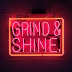 Grind and shine every damn day of your lifeOne day you will wake up and be able to sip margaritas on the beach and grind and shine in the sun insteadPut the work in now so you can enjoy what youve accomplished laterLove you all and grind and shine today Espresso Bar, Neon Rouge, Neon Bleu, Neon Quotes, Neon Words, Feeling Sorry For Yourself, Neon Aesthetic, Aesthetic Rooms, Decoration Originale
