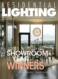 Our August issue, found online at http://editiondigital.net/publication/?i=268431, features profiles of our Showroom of the Year Award winners, plus the latest in LED bulbs and ceiling fans.