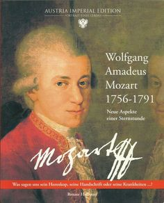 Wolfgang Amadeus Mozart 1756-1791 Komponist Renate Hofbauer 2006 Biografie Amadeus Mozart, Classical Music, Movie Posters, Movies, Horoscope, Literature, Life, Films, Film