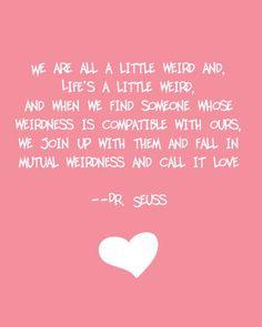 love, love quote, dr. seuss