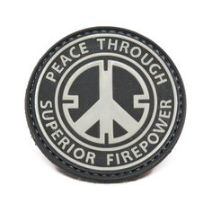 Peace Through Superior Firepower Black and White PVC Morale Patch