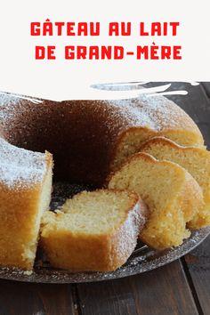 Le gâteau au lait de grand-mère est un gâteau ancien très simple et rapide à préparer avec un goût authentique et gourmand, un dessert pour le petit déjeuner ou un goûter parfait pour toute la famille. Appetizer Buffet, Appetizers, La Fam, Chiffon Cake, Cupcakes, Cheesecakes, Cornbread, Biscuits, Caramel