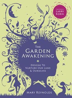 The Garden Awakening   The Permaculture Podcast