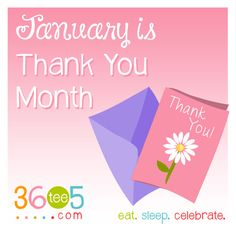 It's National Thank You Month! Wacky Holidays, Love Holidays, Special Day Calendar, January Month, Library Wall, Awareness Campaign, Display, Celebrities, Floor Space
