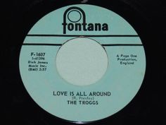 The Troggs  Love Is All Around / When Will The by PopSkipNRepeat, $3.00